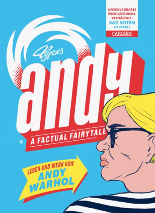 (C) Carlsen Verlag / Andy - A Factural Fairytale / Zum Vergrößern auf das Bild klicken