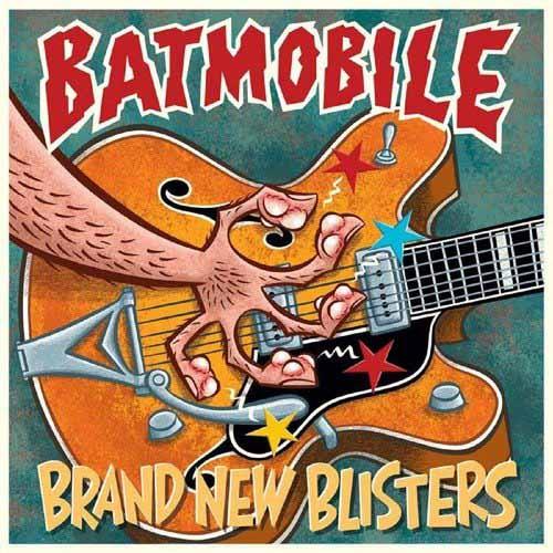 (C) Butler Records / BATMOBILE: Brand New Blisters / Zum Vergrößern auf das Bild klicken