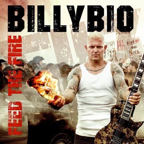 (C) AFM Records / BILLYBIO: Feed The Fire / Zum Vergrößern auf das Bild klicken