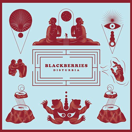 (C) Unique Records / BLACKBERRIES: Disturbia / Zum Vergrößern auf das Bild klicken