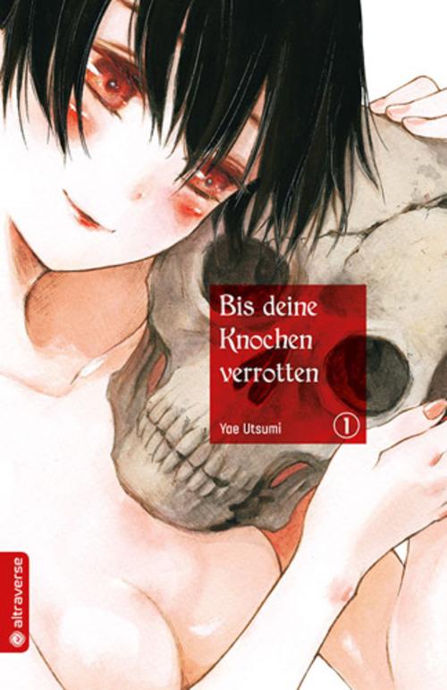 (C) altraverse / Bis deine Knochen verrotten 1 / Zum Vergrößern auf das Bild klicken
