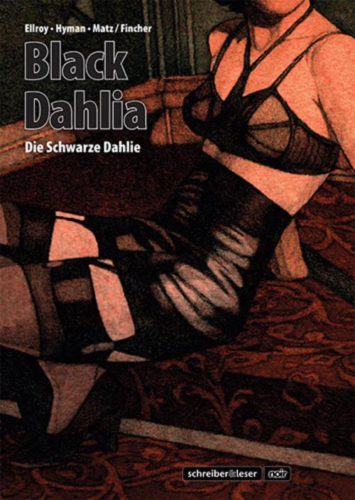 (C) Schreiber & Leser / Black Dahlia - Die Schwarze Dahlie / Zum Vergrößern auf das Bild klicken