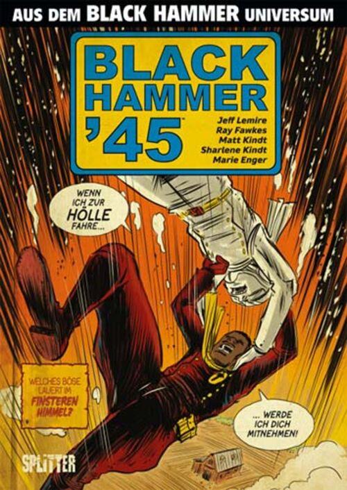(C) Splitter Verlag / Black Hammer `45 / Zum Vergrößern auf das Bild klicken