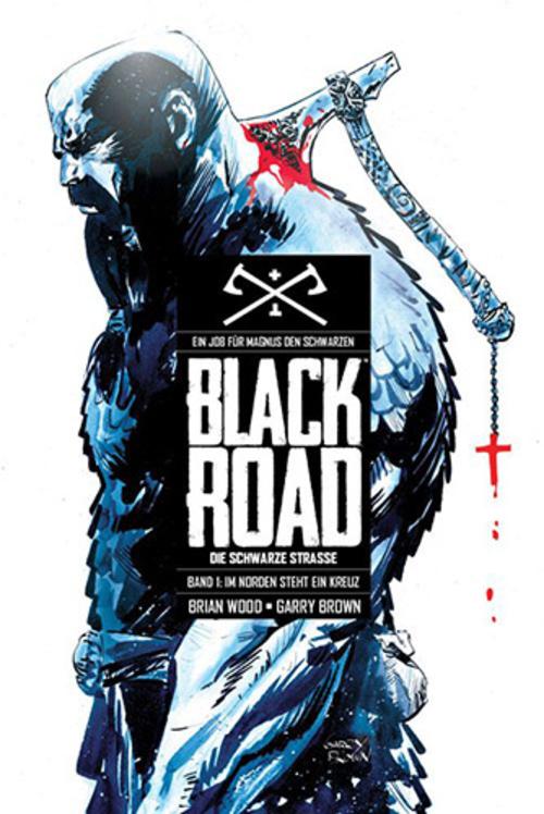 (C) Panini Comics / Black Road - Die  Schwarze Straße 1 / Zum Vergrößern auf das Bild klicken
