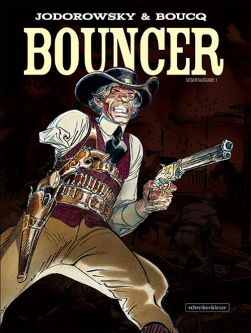 (C) Schreiber & Leser / Bouncer Gesamtausgabe 1 / Zum Vergrößern auf das Bild klicken