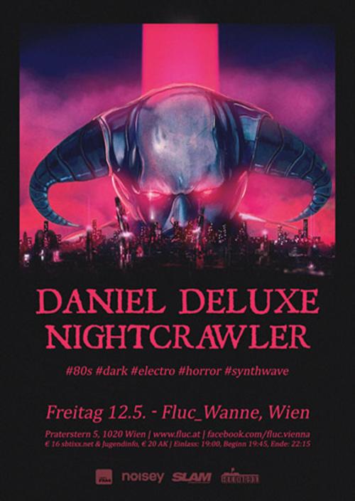 (C) Silent Booking / DANIEL DELUXE and NIGHTCRAWLER Flyer Fluc 2017 / Zum Vergrößern auf das Bild klicken
