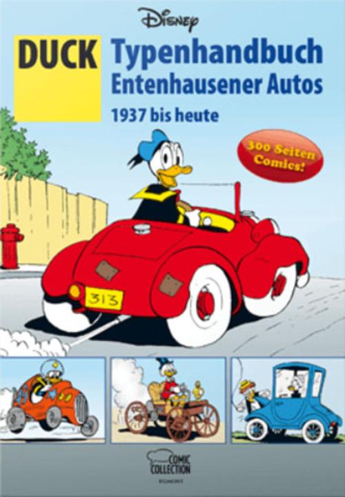 (C) Egmont Comic Collection / DUCK Typenhandbuch Entenhausener Autos 1937 bis heute / Zum Vergrößern auf das Bild klicken