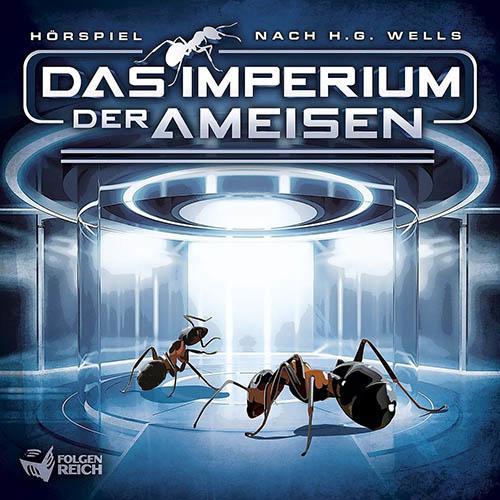 (C) Folgenreich/Universal Music / Das Imperium der Ameisen / Zum Vergrößern auf das Bild klicken