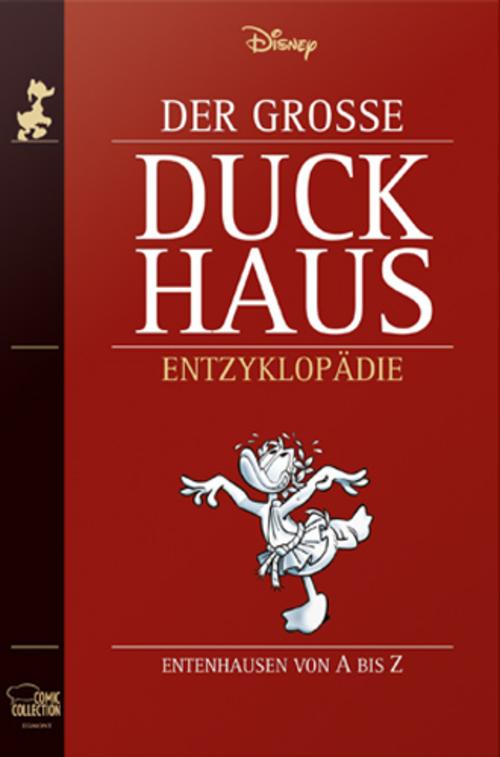 (C) Egmont Comic Collection / Der Große Duckhaus: Entenhausen von A bis Z / Zum Vergrößern auf das Bild klicken