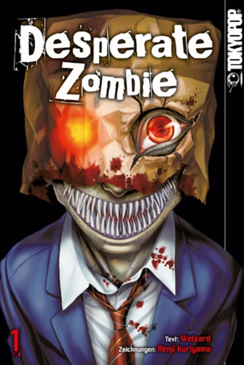 (C) Tokyopop / Desperate Zombie 1 / Zum Vergrößern auf das Bild klicken