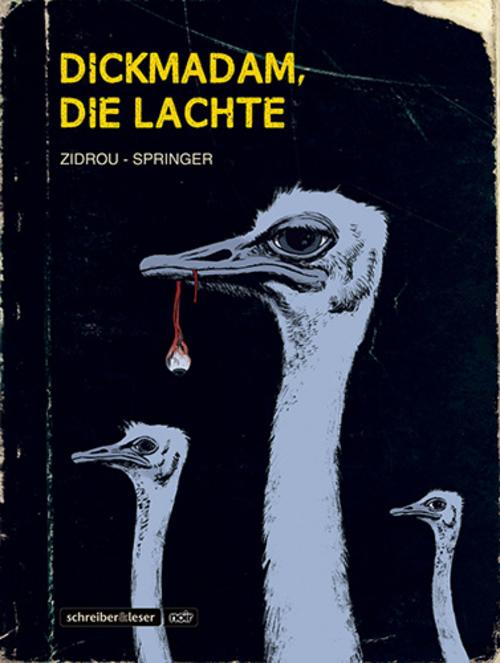(C) Schreiber & Leser / Dickmadam, die lachte / Zum Vergrößern auf das Bild klicken