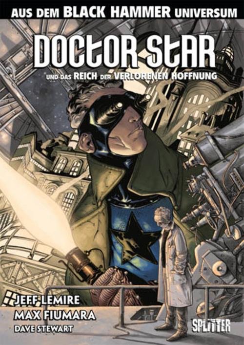 (C) Splitter Verlag / Doctor Star und das Reich der verlorenen Hoffnung / Zum Vergrößern auf das Bild klicken