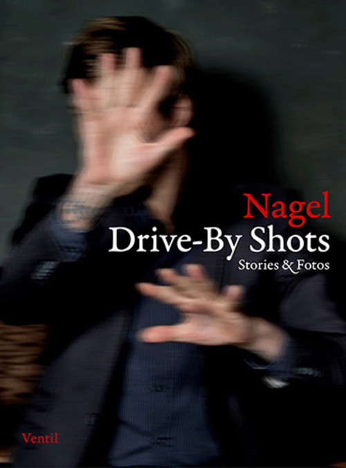 (C) Ventil Verlag / Drive-By Shots / Zum Vergrößern auf das Bild klicken