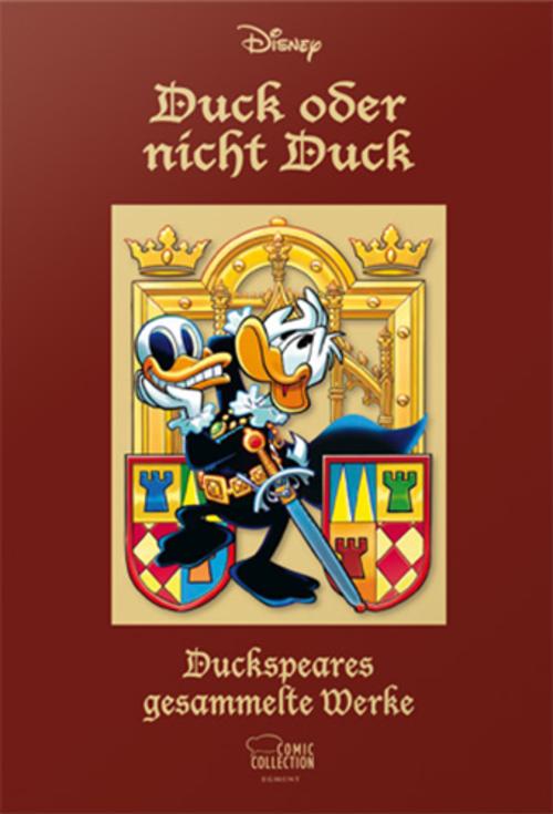 (C) Egmont Comic Collection / Duck oder nicht Duck - Duckspeares gesammelte Werke / Zum Vergrößern auf das Bild klicken