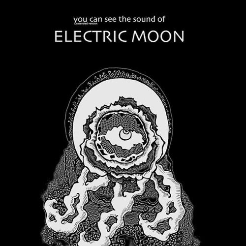 (C) Sulatron Records / ELECTRIC MOON: You Can See The Sound Of… Extended Version / Zum Vergrößern auf das Bild klicken