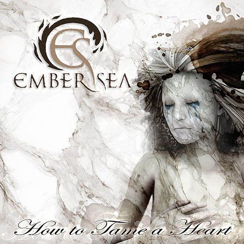 (C) 7hard / EMBER SEA: How To Tame A Heart / Zum Vergrößern auf das Bild klicken