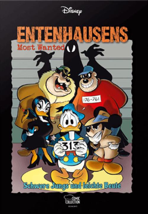 (C) Egmont Comic Collection / Entenhausens Most Wanted – Schwere Jungs und leichte Beute / Zum Vergrößern auf das Bild klicken