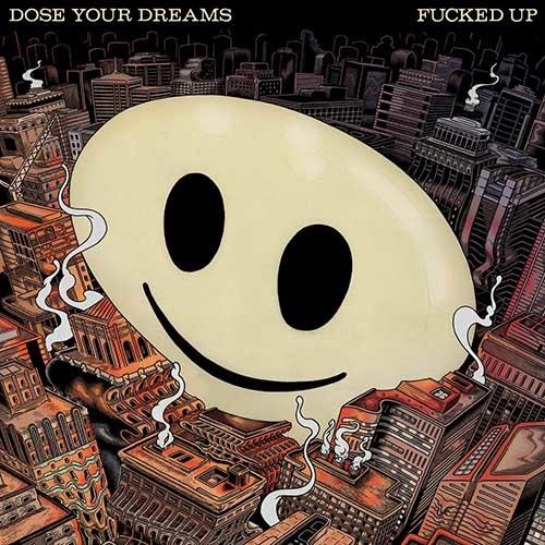 (C) Partisan Records / FUCKED UP: Dose Your Dreams / Zum Vergrößern auf das Bild klicken