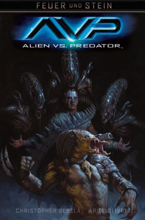 (C) Cross Cult Verlag / Feuer und Stein: Aliens vs. Predator / Zum Vergrößern auf das Bild klicken
