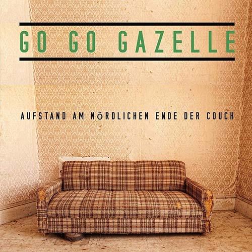 (C) brillJant Sounds / GO GO GAZELLE: Aufstand Am Nördlichen Ende Der Couch / Zum Vergrößern auf das Bild klicken