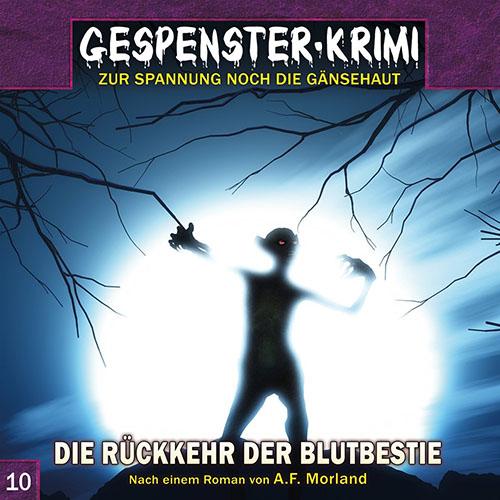 (C) Contendo Media/Audionarchie / Gespenster-Krimi 10 / Zum Vergrößern auf das Bild klicken