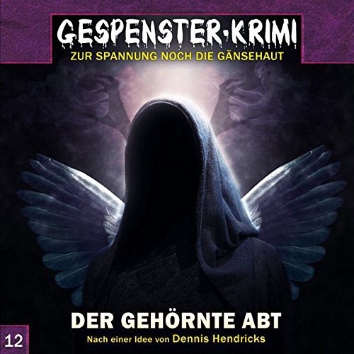 (C) Audionarchie/Contendo Media / Gespenster-Krimi 12 / Zum Vergrößern auf das Bild klicken