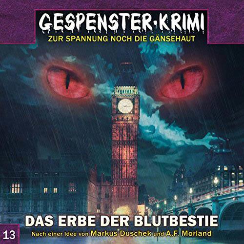 (C) Audionarchie/Contendo Media / Gespenster-Krimi 13 / Zum Vergrößern auf das Bild klicken
