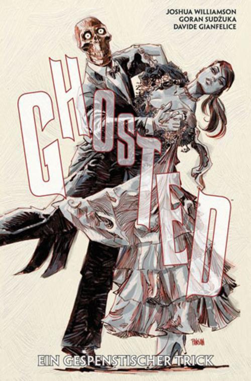 (C) Panini Comics / Ghosted 3 / Zum Vergrößern auf das Bild klicken