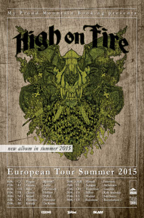 (C) My Proud Mountain Booking / HIGH ON FIRE European Tour Summer 2015 Flyer / Zum Vergrößern auf das Bild klicken