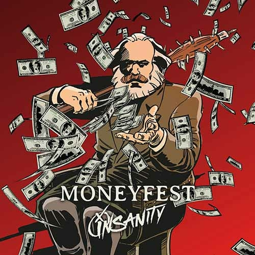 (C) Bastardized Recordings / INSANITY: Moneyfest / Zum Vergrößern auf das Bild klicken