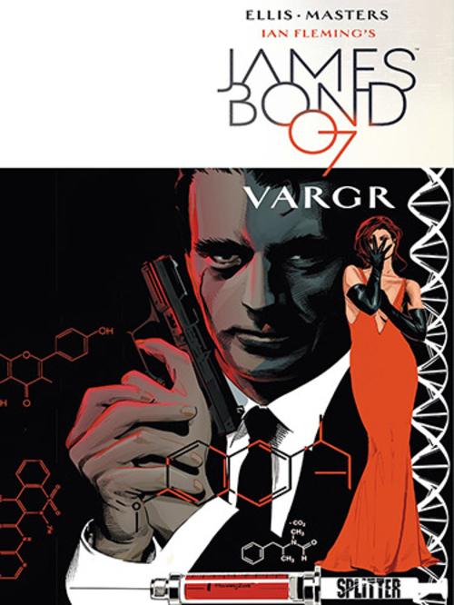 (C) Splitter Verlag / James Bond 007 1 / Zum Vergrößern auf das Bild klicken