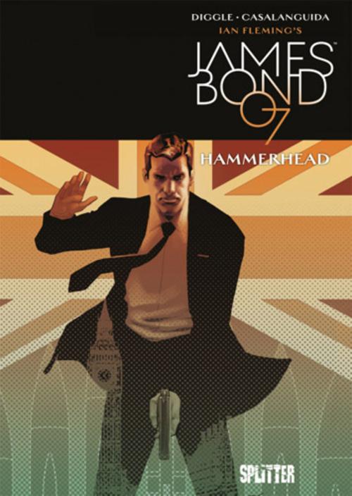(C) Splitter Verlag / James Bond 007 3 / Zum Vergrößern auf das Bild klicken