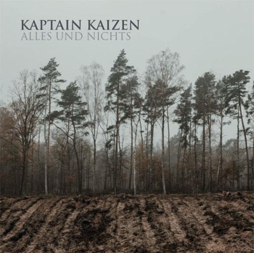(C) This Charming Man Records / KAPTAIN KAIZEN: Alles Und Nichts / Zum Vergrößern auf das Bild klicken