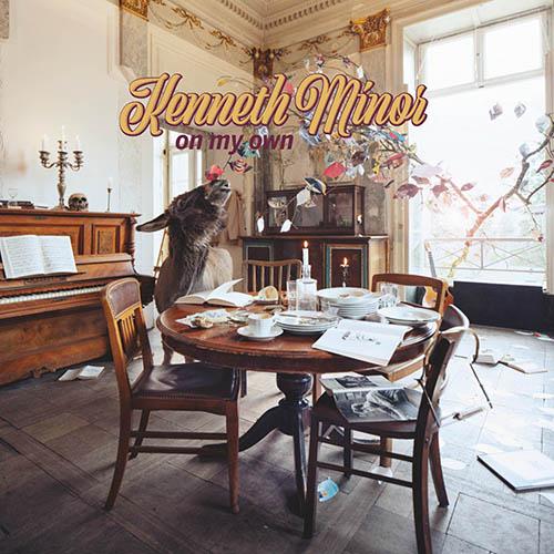 (C) Unique Records / KENNETH MINOR: On My Own / Zum Vergrößern auf das Bild klicken