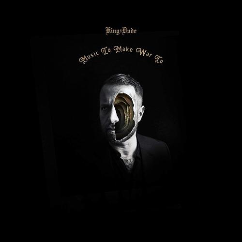 (C) Ván Records / KING DUDE: Music To Make War To / Zum Vergrößern auf das Bild klicken