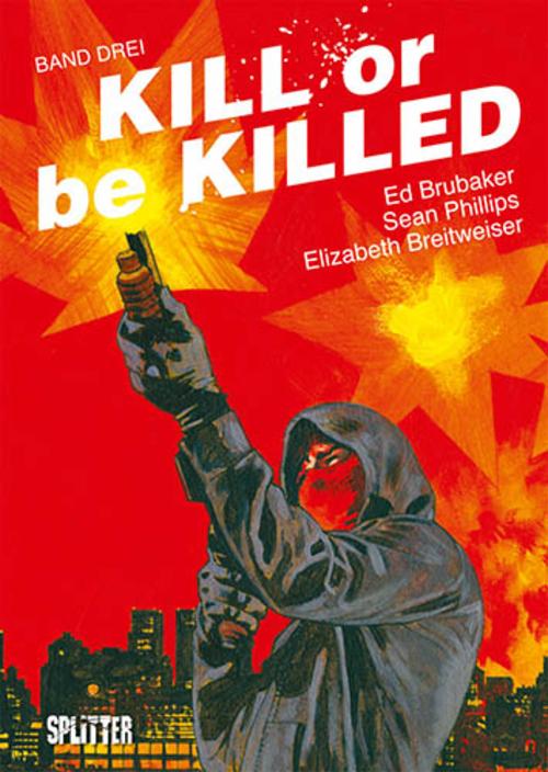 (C) Splitter Verlag / Kill or be Killed 3 / Zum Vergrößern auf das Bild klicken
