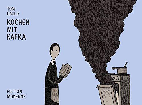 (C) Edition Moderne / Kochen mit Kafka / Zum Vergrößern auf das Bild klicken
