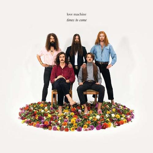 (C) Unique Records / LOVE MACHINE: Times To Come / Zum Vergrößern auf das Bild klicken