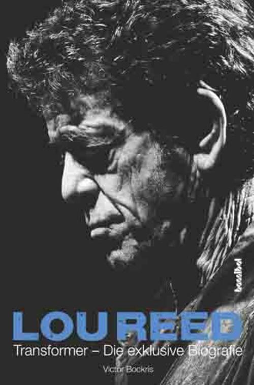 (C) Hannibal Verlag / Lou Reed – Transformer / Zum Vergrößern auf das Bild klicken