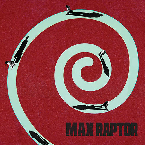 (C) Hassle Records / MAX RAPTOR: s/t / Zum Vergrößern auf das Bild klicken