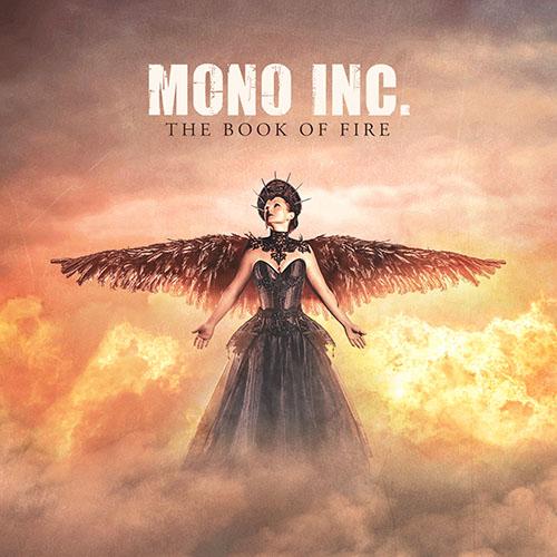 (C) NoCut Entertainment / MONO INC.: The Book Of Fire / Zum Vergrößern auf das Bild klicken