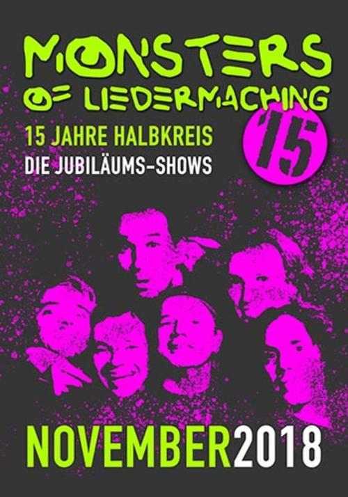 (C) MONSTERS OF LIEDERMACHING/KOKS Music / MONSTERS OF LIEDERMACHING Jubilaeumstour 2018 Flyer / Zum Vergrößern auf das Bild klicken