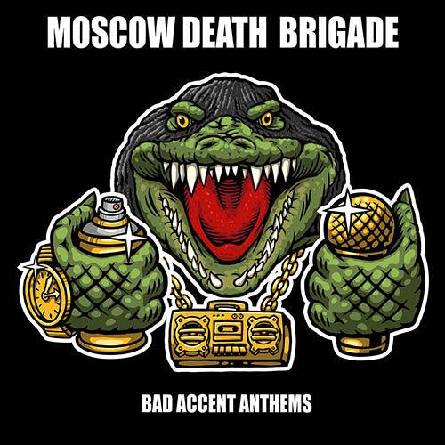 (C) Fire And Flames / MOSCOW DEATH BRIGADE: Bad Accent Anthems / Zum Vergrößern auf das Bild klicken