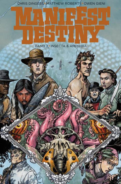 (C) Cross Cult Verlag / Manifest Destiny 2 / Zum Vergrößern auf das Bild klicken