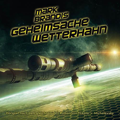 (C) Folgenreich/Universal Music / Mark Brandis 31 / Zum Vergrößern auf das Bild klicken