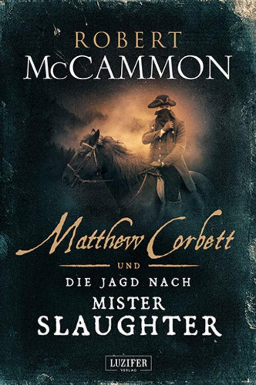 (C) Luzifer Verlag / Matthew Corbett und die Jagd nach Mister Slaughter / Zum Vergrößern auf das Bild klicken