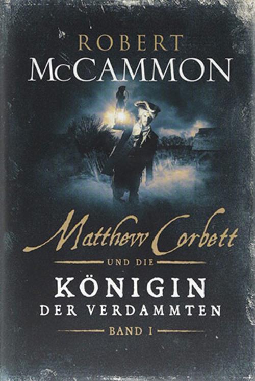 (C) Luzifer Verlag / Matthew Corbett und die Königin derVerdammten 1 / Zum Vergrößern auf das Bild klicken