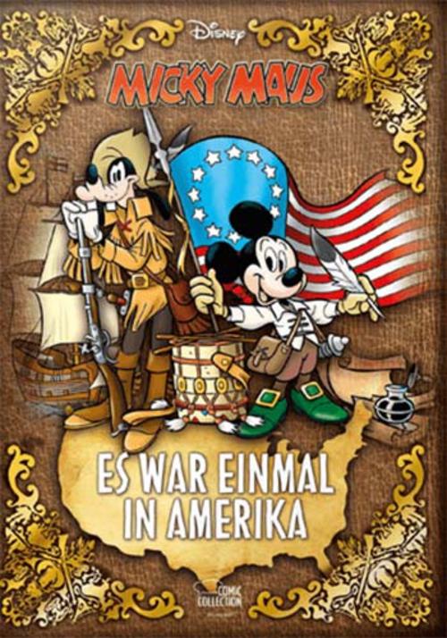 (C) Egmont Comic Collection / Micky Maus - Es war einmal in Amerika / Zum Vergrößern auf das Bild klicken