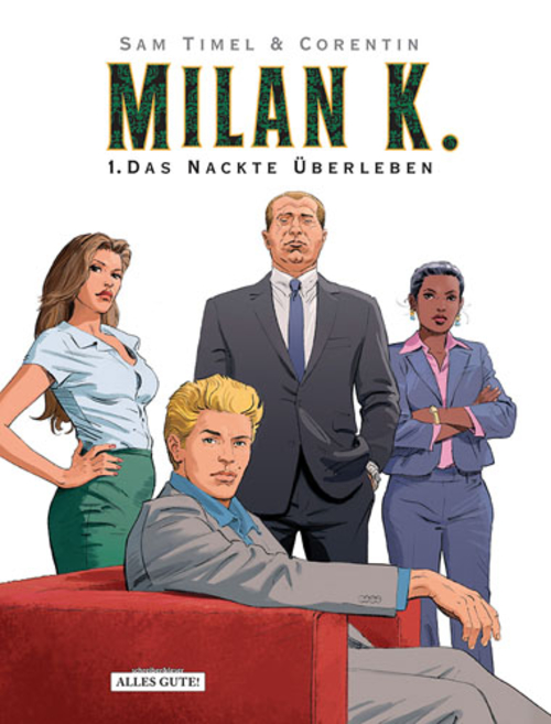 (C) Schreiber & Leser / Milan K. 1 / Zum Vergrößern auf das Bild klicken