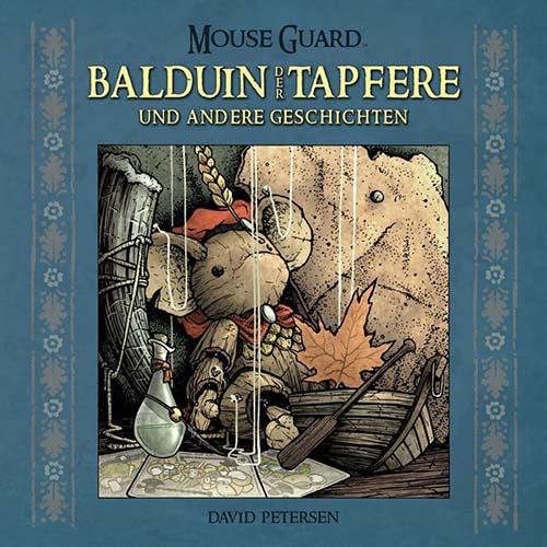(C) Cross Cult Verlag / Mouse Guard: Balduin der Tapfere und andere Geschichten / Zum Vergrößern auf das Bild klicken